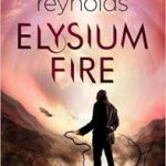 Elysium Fire by Alastair Reynolds (book review).