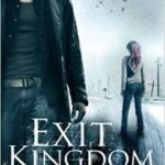 Exit Kingdom (The Reaper Novels) by Alden Bell (book review).
