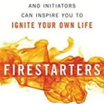 Firestarters by Raoul Davis Jr., Kathy Palokoff and Paul Eder (book review).