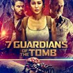 7 Guardians Of The Tomb  (2018)  (a film review by Mark R. Leeper)