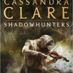 Clockwork Prince (The Infernal Devices book 2) by Cassandra Clare (book review).