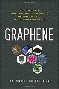 Graphene by Les Johnson & Joseph E  Neany (book review