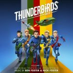 Thunderbirds Are Go Volume 2 by Ben Foster & Nick Foster (CD soundtrack review).