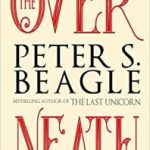 The Overneath by Peter S. Beagle (ebook review).