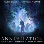 Annihilation (original soundtrack) by Geoff Barrow and Ben Salisbury (MP3 music review).