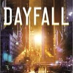 Dayfall by Michael David Ares (book review).