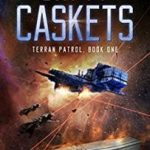 Empty Caskets: Terran Patrol book 1 by Lewis Dually (book review).