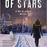 Nine Of Stars: A Wildlands Novel (book 1 but book 3 of the 'Dark Alchemy' series) by Laura Bickle (book review).
