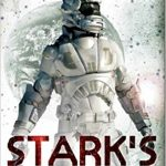 Starks War (book 1) by Jack Campbell (writing as John G. Hemry).
