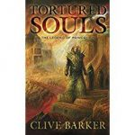 Tortured Souls by Clive Barker (book review).