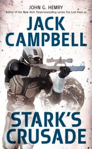 Stark's Crusade by Jack Campbell (writing as John G. Hemry).