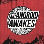 An Android Awakes by Mike French and illustrated by Karl Brown (book review).