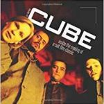 Cube: Inside The Making Of A Cult Classic by A.S. Berman (book review).