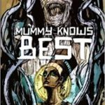 Mummy Knows Best anthology edited by Theresa Derwin (book review).