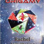 Origamy by Rachel Armstong  (book review)