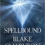 Spellbound (Spellwright Trilogy book 2) by Blake Charlton    (book review)
