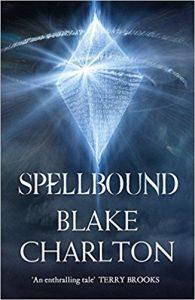 Spellbound (Spellwright Trilogy book 2) by Blake Charlton