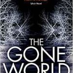 The Gone World by Tom Sweterlitsch (book review).