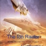 The Ion Raider (book 2) by Ian Whates (book review).
