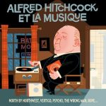 Alfred Hitchcock El La Musique (CD review).