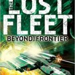 The Lost Fleet: Beyond The Frontier: Guardian by Jack Campbell (book review).