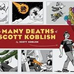 The Many Deaths Of Scott Koblish by Scott Koblish (book review).