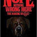 Nope, Nothing Wrong Here: The Making Of Cujo by Lee Gambin (book review).