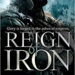 Reign of Iron (The Iron Age Trilogy book 3) by Angus Watson (book review).