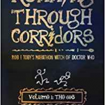Running Through Corridors – Volume 1: The 60s by Robert Shearman and Toby Hadoke (book review).