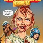 Tank Girl: Gold by Alan Martin and Brett Parson (graphic novel review).