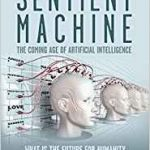The Sentient Machine by Amir Husain (book review).