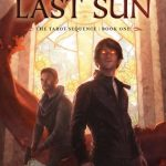The Last Sun (The Tarot Sequence book #1) by K.D. Edwards (book review).