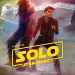 The Art Of Solo: A Star Wars Story by Phil Szostak (book review).