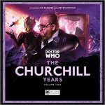 Doctor Who: The Churchill Years Volume 02 by Paul Morris, Iain McLaughlin, Alan Barnes, Robert Khan and Tom Salinsky (CD review).