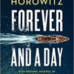 Forever And A Day by Anthony Horowitz (book review).