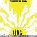 Summerland by Hannu Rajaniemi     (book review)