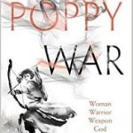The Poppy War by R.F. Kuang (book review).