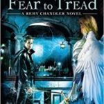 Where Angels Fear To Tread (a Remy Chandler novel book 4) by Thomas E Sniegoski (book review).