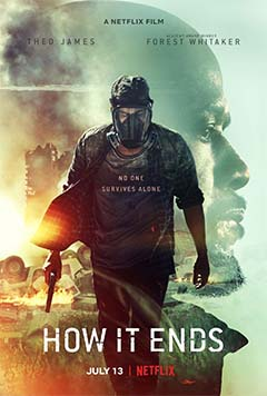 How It Ends (Netflix post-apocalyptic movie: trailer).
