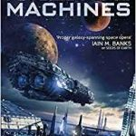 Ancestral Machines (Book Four of Humanity's Fire) by Michael Cobley (book review).