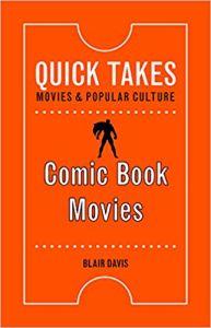 ComicBookMoviesQuickTakes