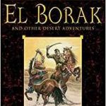 El Borak And Other Desert Adventures by Robert E. Howard (book review).