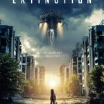 Extinction (new Netflix-created alien invasion series).