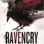 Ravencry: The Raven's Mark book 2 by Ed McDonald   (book review)