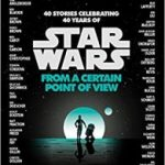 Star Wars: From A Certain Point Of View, by various (book review).