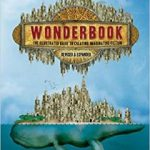 Wonderbook: The Illustrated Guide To Creating Imaginative Fiction: Revised & Expanded by Jeff Vandermeer (book review).