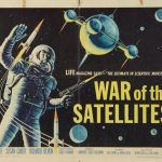 War Of The Satellites (1958) (a film retrospective by Mark R. Leeper).