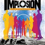 Comic Book Implosion by Keith Dallas and John Wells (book review).