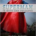 Superman In Myth And Folklore by Daniel Peretti (book review).