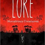 The World Of Lore Volume 1: Monstrous Creatures by Aaron Mahnke (book review).